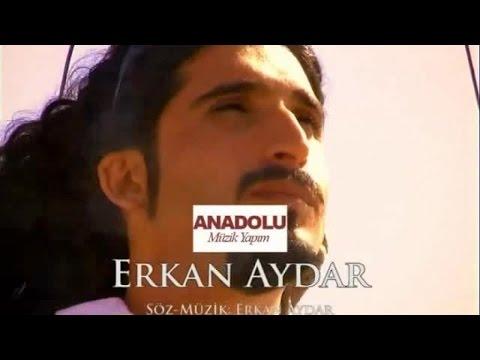 Erkan Aydar - Dönme Bana Yar (Official Video)