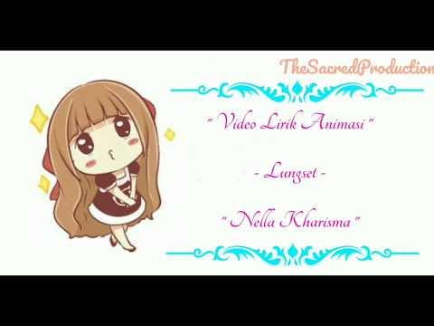 Lungset - Nella Kharisma    Video Lirik Animasi    Cover Lagu