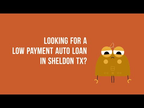 Zero Down Auto Financing in Sheldon TX Bad credit or Good Credit
