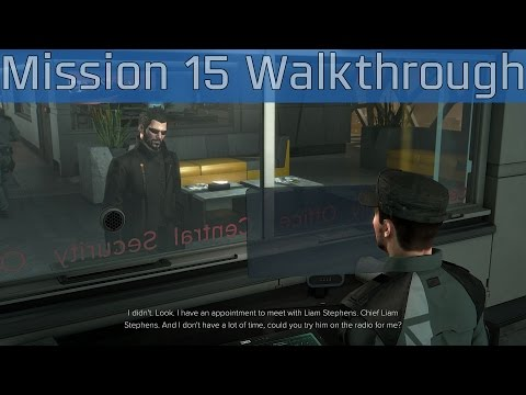 Deus Ex: Mankind Divided - Mission 15: Securing the Convention Centre Walkthrough [HD 1080P/60FPS]