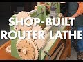 Shop-Built Router Lathe Video