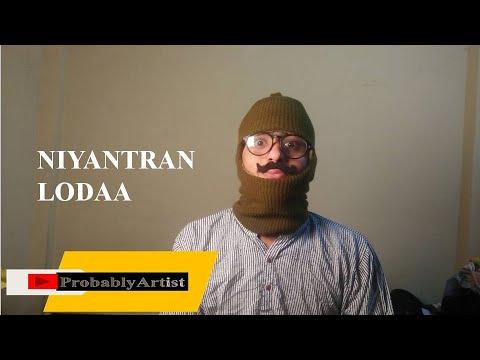 Meet Niyantran Lodaa| Ft. Aayush Soni