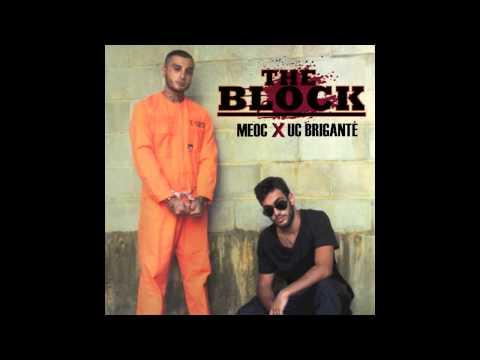 UC Brigante - The Block (Feat MEOC)