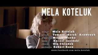 """Mela Koteluk """"To Trop / otwARTa scena Live"""