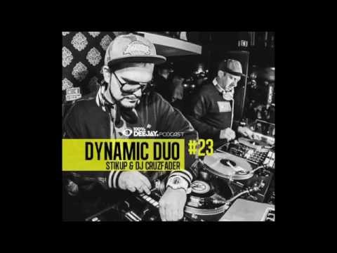 DYNAMIC DUO ( STIKUP & DJ CRUZFADER ) # WWW.100-DJ.NET (PODCAST)  # 23