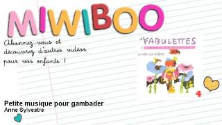 Anne Sylvestre - Petite musique pour gambader - Miwiboo