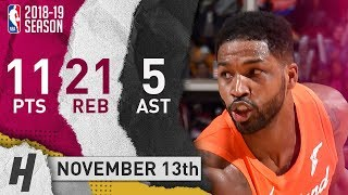 Tristan Thompson Full Highlights Cavaliers vs Hornets 2018.11.13 - 11 Pts, 5 Ast, 21 Rebounds!