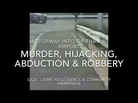Murder, hijacking, abduction & robbery outside Johannesburg O R Thambo international airport
