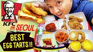 Trying KFC in Seoul South Korea SPICY FRIED CHICKEN & Best Egg Tarts!