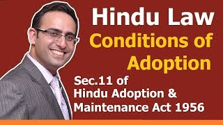 FAMILY LAW - HINDU LAW #28 || Sec.11 Conditions to be fulfilled for Adoption || ADOPTION (Part-6)