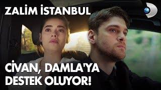 Civan, Damla'ya destek oluyor! Zalim İstanbul 6. Bölüm