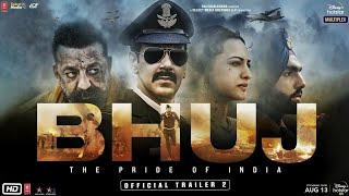 Bhuj: The Pride Of India - Trailer 2 | Ajay D. Sonakshi S. Sanjay D. Ammy V. Nora F |13th Aug