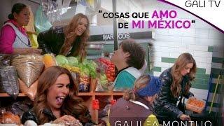 ¡Cosas que amo de mi México!