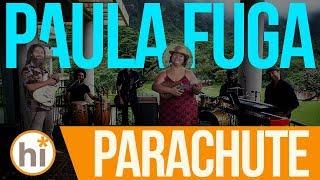 Paula Fuga - Parachute (HiSessions Live Music Video)
