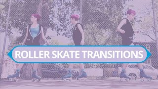 Four styles of roller skate transitions
