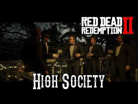 Red Dead Redemption 2 - High Society