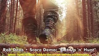 """Get Up 'n' Hunt"" • Rob Deas scoring demo"