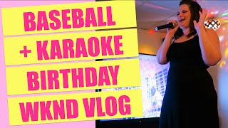 Baseball + Karaoke Birthday Weekend Vlog | Gillian At Home