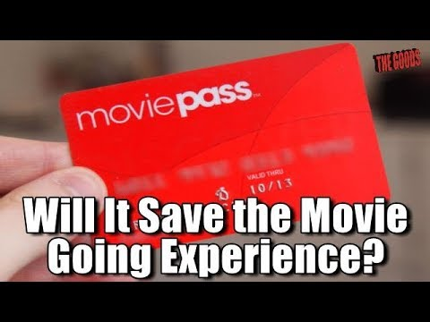 Good Rants: Will Movie Pass Save the Movie Going Experience?