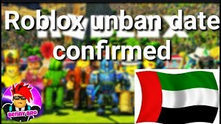 ROBLOX UAE UNBAN DATE *CONFIRMED* | Benny News