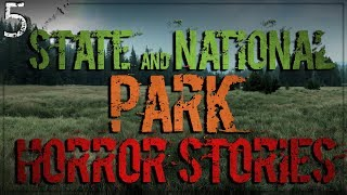 5 State Park and National Park HORROR Stories