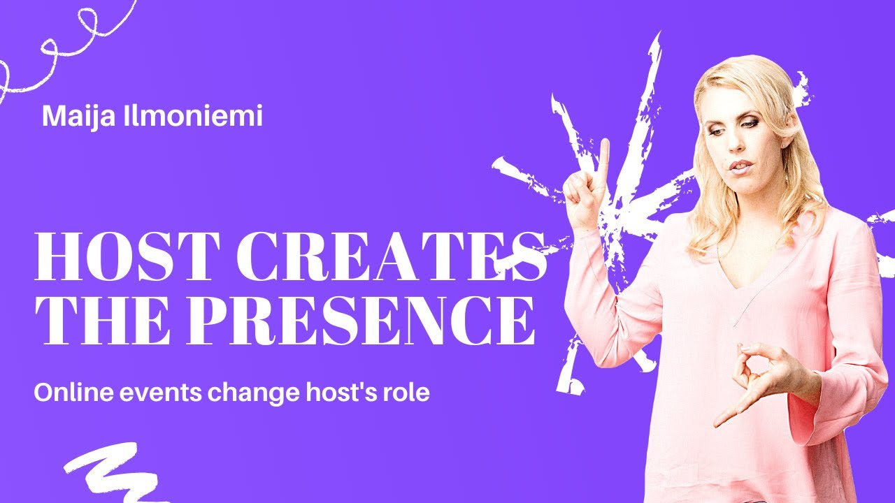 Host creates the presence – online events change host's role