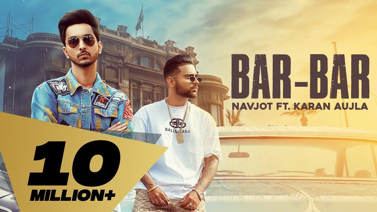Bar Bar : Navjot Ft. karan Aujla (Official Song) Latest Punjabi Songs 2020 | Rehaan Records