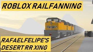 Züge von Roblox Episode 4: Rafaelfelipe es Desert Railroad Crossing + Bonus Locations