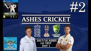 Let's Play Ashes Cricket   2017-18 Ashes Series E02: SECOND INNINGS!   1st Test