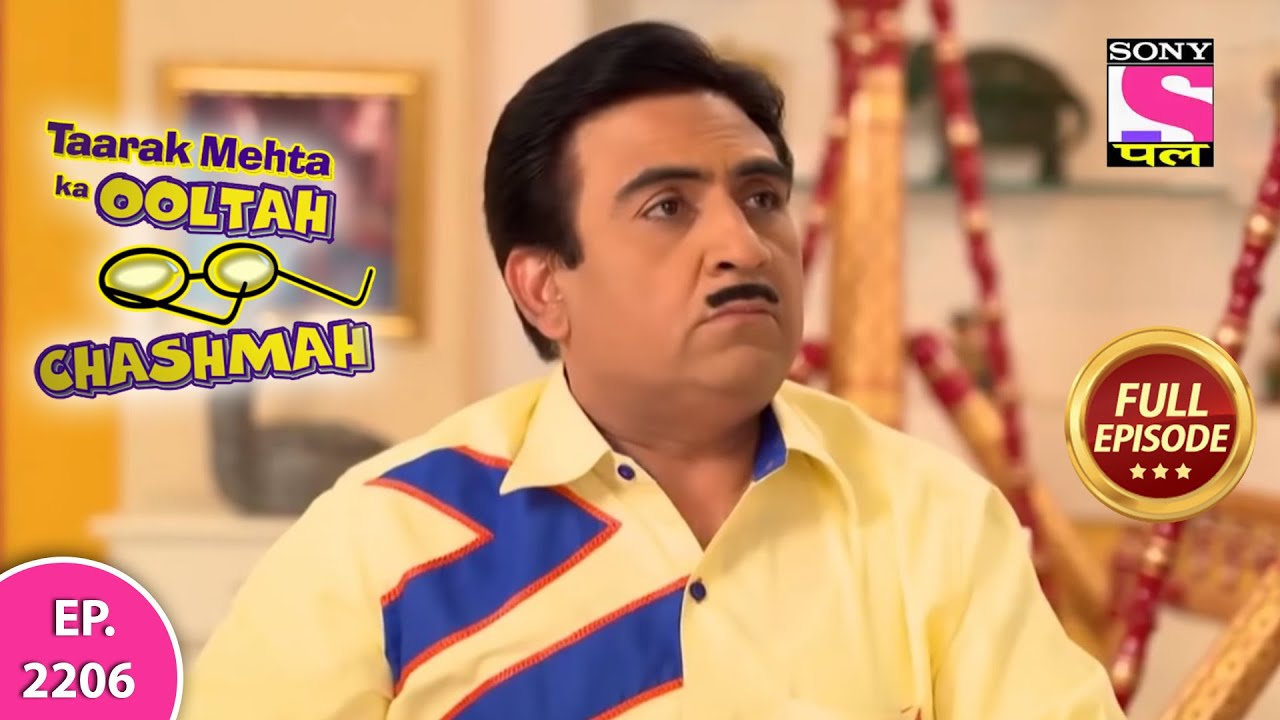 Taarak Mehta Ka Ooltah Chashmah - Full Episode 2206 - 12th August, 2020