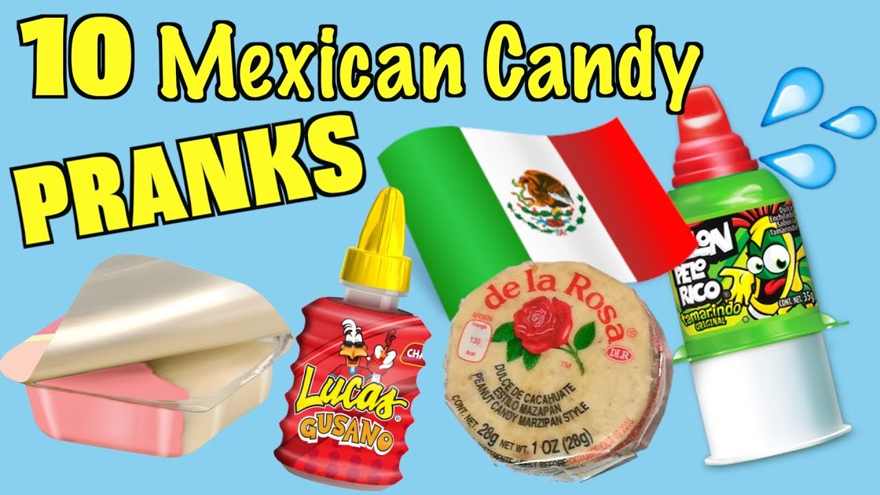 10 Mexican Candy Pranks You Can Do - HOW TO PRANK (Evil Booby Traps ...