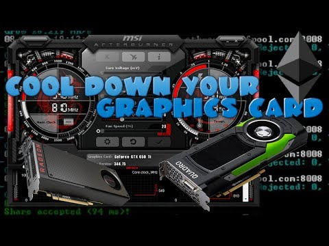 How To Cool Down Your GPU While Mining - Eth, Zcash...