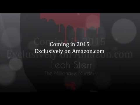 Leah Starr: The Millionaire Murders by BoSsWRiTeR