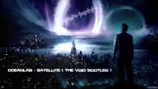 OceanLab - Satellite (The Void Bootleg) [HQ Free]
