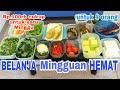 BELANJA MINGGUAN HEMAT DAN CARA PENYIMPANANNYA  FOOD PREPARATION INDONESIA