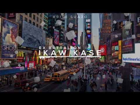 Ex Battalion - Ikaw kase (Lyrics) (Audio)