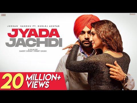Jordan Sandhu : Jyada Jachdi (Video) Gurlej Akhtar   New Punjabi Songs 2021 Latest Punjabi Songs2021