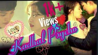 Kadhal Psycho | Saaho Tamil | My Absolute Boyfriend | Robot Romantic Love Story | Tamil Korean Mix