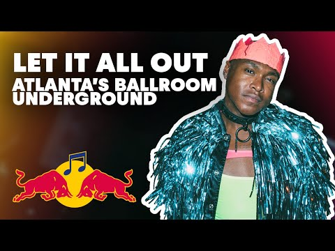 Let It All Out: Inside Atlanta's Ballroom Underground | Red Bull Music Academy