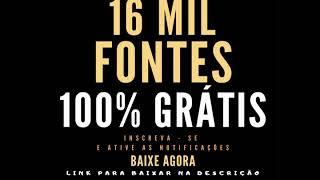 16 MIL FONTES PARA BAIXAR GRÁTIS (LINK NA DESCRIÇÃO)