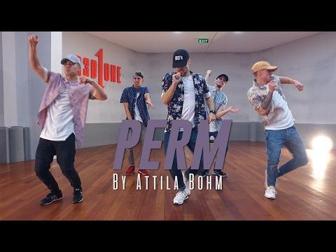 """Bruno Mars """"PERM"""" Choreography by Attila Bohm"""