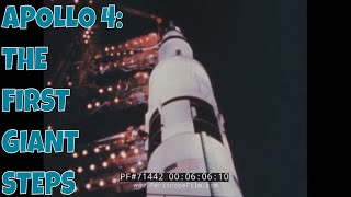 "Apollo 4: ""The First Giant Steps"" (1967)"