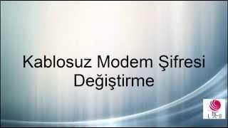 Kablosuz Modemin Şifresini Değiştirme  [ Modem Arayüzü ]