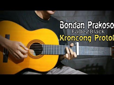 Tutorial Gitar Keroncong Protol, Fade2Black- Bondan Prakoso - Mohammad Sidiq