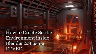Creating Sci Fi Environment inside Blender 2.8 using EEVEE