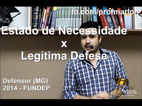 Estado de Necessidade e Legitima Defesa - Defensor Público (MG) - 2014 - Marlon Ricardo