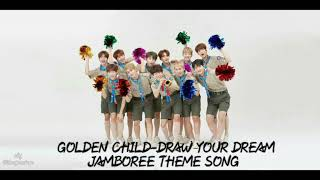 Gambar cover Golden Child Draw Your Dream.mp3_Jamboree Theme Song