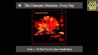 The Cinematic Orchestra - All That You Give (feat. Fontella Bass)