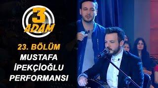 O Ses Türkiye Orkestrasından Mustafa İpekçioğlu 3 Adam'da   3 Adam