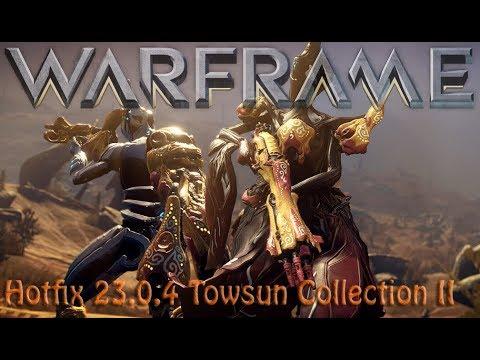 Warframe - Hotfix 23.0.4 Towsun Collection II